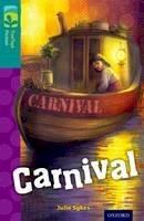 Sykes, Julie - Oxford Reading Tree TreeTops Fiction: Level 16: Carnival - 9780198448518 - V9780198448518