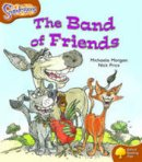 Morgan, Michaela - Oxford Reading Tree: Stage 8: Snapdragons: the Band of Friends - 9780198455660 - V9780198455660