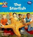Rider, Cynthia - Project X: Phonics: Yellow 10a The Starfish - 9780198480020 - V9780198480020