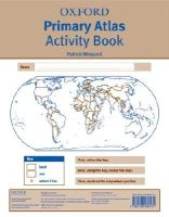 Patrick Wiegand - Oxford Primary Atlas Activity Book - 9780198480181 - V9780198480181