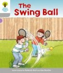 Hunt, Roderick; Page, Thelma - Oxford Reading Tree: Stage 1: Wordless Stories B: Swingball - 9780198480419 - V9780198480419