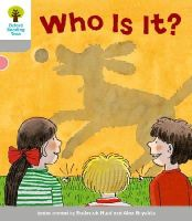 Hunt, Roderick; Page, Thelma - Oxford Reading Tree: Stage 1: First Words: Who Is It? - 9780198480457 - V9780198480457