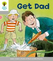 Hunt, Roderick; Page, Thelma - Oxford Reading Tree: Stage 1: More First Words: Get Dad - 9780198480570 - V9780198480570