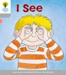 Hunt, Roderick; Page, Thelma - Oxford Reading Tree: Stage 1: More First Words: I See - 9780198480594 - V9780198480594