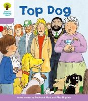Hunt, Roderick; Howell, Gill - Oxford Reading Tree Stage 1+: More First Sentences A: Top Dog - 9780198480778 - V9780198480778