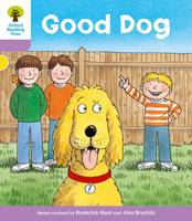 Hunt, Roderick; Howell, Gill - Oxford Reading Tree Stage 1+: More First Sentences C: Good Dog - 9780198480921 - V9780198480921