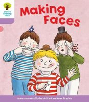 Hunt, Roderick; Howell, Gill - Oxford Reading Tree Stage 1+: More Patterned Stories: Making Faces - 9780198481102 - V9780198481102