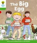 Hunt, Roderick; Page, Thelma - Oxford Reading Tree: Stage 2: First Sentences: The Big Egg - 9780198481287 - V9780198481287