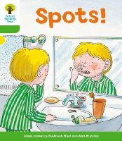 Hunt, Roderick; Page, Thelma - Oxford Reading Tree: Stage 2: More Stories A: Spots! - 9780198481409 - V9780198481409