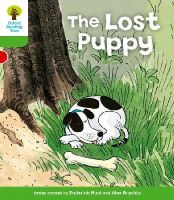 Hunt, Roderick; Page, Thelma - Oxford Reading Tree: Stage 2: More Patterned Stories A: The Lost Puppy - 9780198481645 - V9780198481645