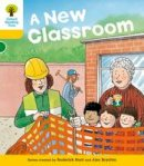 Hunt, Roderick - Oxford Reading Tree: Stage 5: More Stories B: A New Classroom - 9780198482628 - 9780198482628