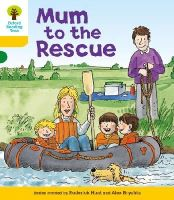 Hunt, Roderick - Oxford Reading Tree: Stage 5: More Stories B: Mum to Rescue - 9780198482635 - V9780198482635