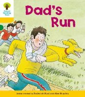 Hunt, Roderick - Oxford Reading Tree: Stage 5: More Stories C: Dad's Run - 9780198482758 - V9780198482758