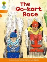 Hunt, Roderick - Oxford Reading Tree: Stage 6: More Stories A: The Go-kart Race - 9780198482918 - V9780198482918
