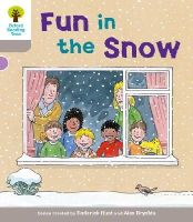Hunt, Roderick; Young, Annemarie; Page, Thelma - Oxford Reading Tree: Stage 1: Decode and Develop: Fun in the Snow - 9780198483748 - V9780198483748