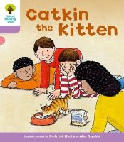 Hunt, Roderick; Young, Annemarie; Miles, Liz - Oxford Reading Tree: Stage 1+: Decode and Develop: Catkin the Kitten - 9780198483793 - V9780198483793