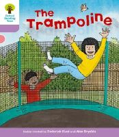 Hunt, Roderick; Young, Annemarie; Miles, Liz - Oxford Reading Tree: Stage 1+: Decode and Develop: The Trampoline - 9780198483816 - V9780198483816