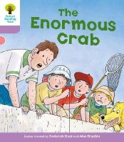 Hunt, Roderick; Young, Annemarie; Miles, Liz - Oxford Reading Tree: Stage 1+: Decode and Develop: The Enormous Crab - 9780198483823 - V9780198483823