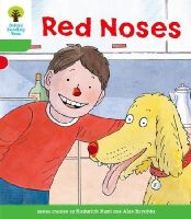 Hunt, Roderick; Young, Annemarie; Miles, Liz - Oxford Reading Tree: Stage 2: Decode and Develop: Red Noses - 9780198483885 - V9780198483885
