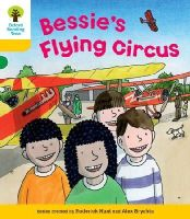 Hunt, Roderick; Young, Annemarie; Brychta, Alex - Oxford Reading Tree: Stage 5: Decode and Develop Bessie's Flying Circus - 9780198484189 - V9780198484189