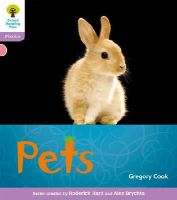 Hughes, Monica; Page, Thelma; Hunt, Roderick; Cook, Gregory - Oxford Reading Tree: Stage 1+: Floppy's Phonics Non-fiction: Pets - 9780198484370 - V9780198484370