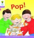 Hunt, Roderick; Ruttle, Kate - Oxford Reading Tree: Stage 1+: Floppy's Phonics Fiction: Pop! - 9780198485001 - V9780198485001
