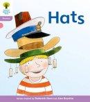 Hunt, Roderick; Ruttle, Kate; Hepplewhite, Debbie - Oxford Reading Tree: Stage 1+: Floppy's Phonics Fiction: Hats - 9780198485032 - V9780198485032