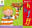 Hepplewhite, Debbie, Hunt, Roderick - Oxford Reading Tree: Stage 1+: Floppy's Phonics: Sounds and Letters: Book 5: Book 5 - 9780198485612 - V9780198485612