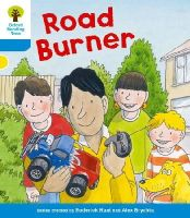 Hunt, Roderick, Shipton, Paul - Oxford Reading Tree: Stage 3 More A Decode and Develop Road Burner - 9780198489207 - V9780198489207