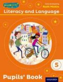 Miskin, Ruth, Pursgrove, Janey, Raby, Charlotte - Read Write Inc.: Literacy & Language: Year 5 Pupils Book - 9780198493730 - V9780198493730