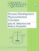 Atherton, John; Carpenter, Keith - Process Development - 9780198503729 - V9780198503729