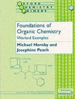 Hornby, Michael; Peach, Josephine M. - Foundations of Organic Chemistry - 9780198505839 - V9780198505839