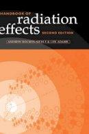 Holmes-Siedle, Andrew, Adams, Len - Handbook of Radiation Effects - 9780198507338 - V9780198507338