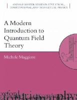 Maggiore, Michele - Modern Introduction to Quantum Field Theory - 9780198520740 - V9780198520740