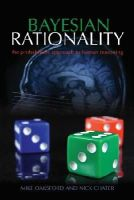 Oaksford, Mike, Chater, Nick - Bayesian Rationality: The Probabilistic Approach to Human Reasoning (Oxford Cognitive Science Series) - 9780198524496 - V9780198524496