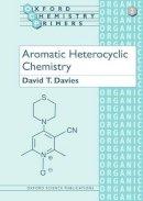 Davies, David - Aromatic Heterocyclic Chemistry - 9780198556602 - V9780198556602