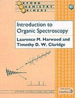 Harwood, Laurence M.; Claridge, Timothy D.W. - Introduction to Organic Spectroscopy - 9780198557555 - V9780198557555