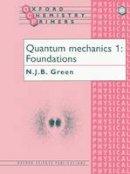 Green, Nicholas - Quantum Mechanics - 9780198557616 - V9780198557616