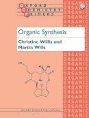 Willis, Chris; Wills, Martin - Organic Synthesis - 9780198557913 - V9780198557913