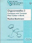 Bochmann, Manfred - Organometallics - 9780198558132 - V9780198558132