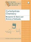 Davis, B.G.; Fairbanks, A.J. - Carbohydrate Chemistry - 9780198558330 - V9780198558330