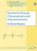 Meakins, G.Denis - Functional Groups - 9780198558675 - V9780198558675