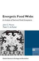 Moore, John C.; de Ruiter, Peter C. - Energetic Food Webs - 9780198566199 - V9780198566199