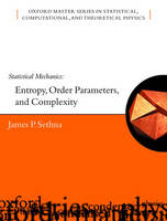 Sethna, James - Statistical Mechanics - 9780198566779 - V9780198566779