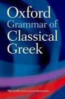 James Morwood - Oxford Grammar of Classical Greek - 9780198604563 - V9780198604563
