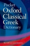 - The Pocket Oxford Classical Greek Dictionary - 9780198605126 - V9780198605126