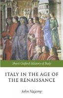 - Italy in the Age of the Renaissance - 9780198700401 - V9780198700401