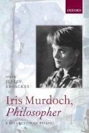 - Iris Murdoch, Philosopher - 9780198701200 - V9780198701200