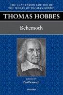 - Thomas Hobbes: Behemoth - 9780198701651 - V9780198701651