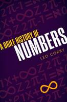 Corry, Leo - A Brief History of Numbers - 9780198702597 - V9780198702597